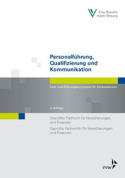 Personalführung, Qualifizierung und Kommunikation von Berufsbildungswerk der Deutschen Versicherungswirtschaft (BWV) e.V., Schwarzer,  Wolfgang, Stein,  Rita