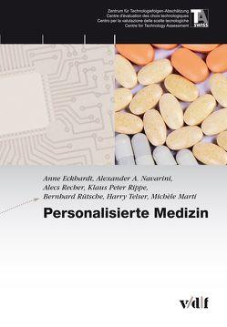Personalisierte Medizin von Eckhardt,  Anne, Marti,  Michèle, Navarini,  Alexander, Recher,  Alecs, Rippe,  Klaus Peter, Rütsche,  Bernhard, Telser,  Harry