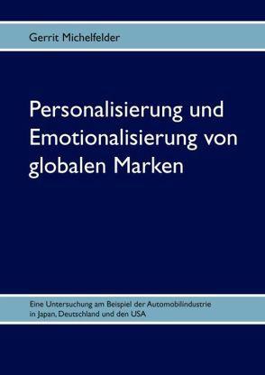 Personalisierung und Emotionalisierung von globalen Marken von Michelfelder,  Gerrit