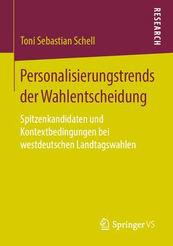 Personalisierungstrends der Wahlentscheidung von Schell,  Toni Sebastian