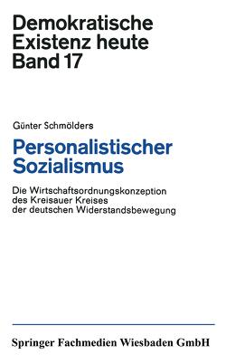 Personalistischer Sozialismus von Schmölders,  Günter