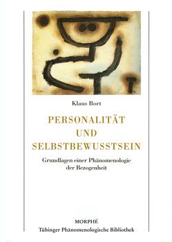 Personalität und Selbstbewusstsein von Bort,  Klaus, Koch,  Dietmar