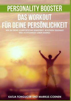 Personality Booster – Das Workout für deine Persönlichkeit von Coenen,  Markus, Tongucer,  Katja