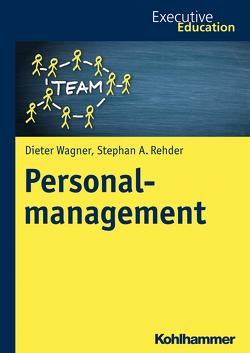 Personalmanagement von Madani,  Roya, Müller,  Magnus, Rehder,  Stephan A., Wagner,  Dieter