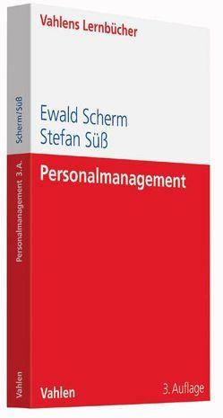 Personalmanagement von Scherm,  Ewald, Süess,  Stefan