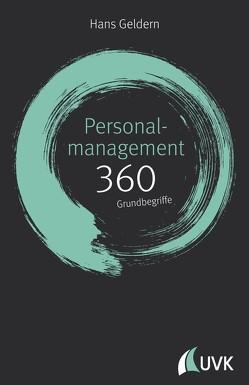 Personalmanagement: 360 Grundbegriffe kurz erklärt von Geldern,  Hans