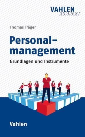 Personalmanagement von Träger,  Thomas