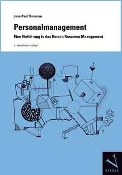 Personalmanagement. Eine Einführung in das Human Resource Management von Thommen,  Jean-Paul