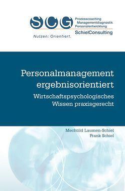 Personalmanagement ergebnisorientiert von Laumen-Schiel,  Mechthild, Schiel,  Frank