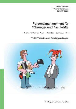 Personalmanagement für Führungs- und Fachkräfte von Glanzmann,  Verena, Godat,  Dominik, Halene,  Veronika