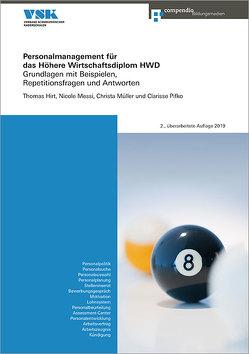 Personalmanagement für das Höhere Wirtschaftsdiplom HWD von Hirt,  Thomas, Müller,  Christa, Pifko,  Clarisse