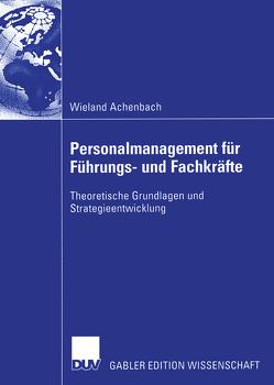 Personalmanagement für Führungs- und Fachkräfte von Achenbach,  Wieland