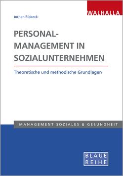Personalmanagement in Sozialunternehmen von Ribbeck,  Jochen