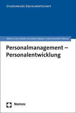 Personalmanagement – Personalentwicklung von Kolhoff,  Ludger, Kortendieck,  Georg, Nöbauer,  Brigitta, Tabatt-Hirschfeldt,  Andrea, Wöhrle,  Armin