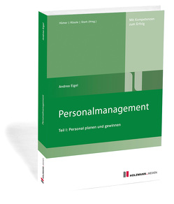 Personalmanagement Teil I von Eigel,  Andrea