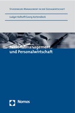 Personalmanagement und Personalwirtschaft von Kolhoff,  Ludger, Kortendieck,  Georg