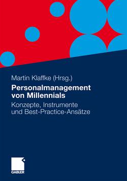 Personalmanagement von Millennials von Klaffke,  Martin