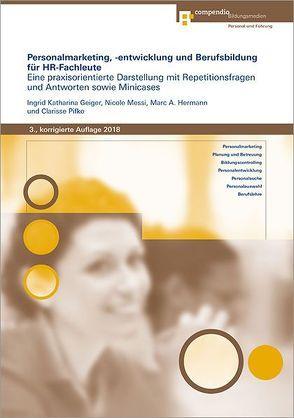 Personalmarketing, -entwicklung und Berufsbildung für HR-Fachleute von Geiger,  Ingrid Katharina, Hermann,  Marc A, Messi,  Nicole, Pifko,  Clarisse