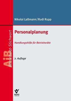 Personalplanung von Laßmann,  Nikolai, Rupp,  Rudi