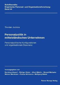 Personalpolitik in mittelständischen Unternehmen von Jochims,  Thorsten