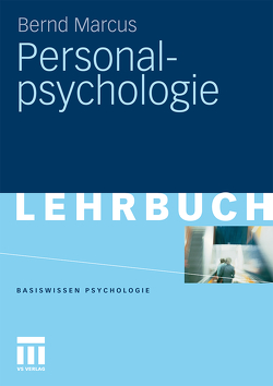 Personalpsychologie von Marcus,  Bernd