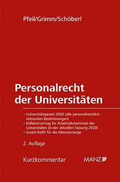 Personalrecht der Universitäten von Grimm,  Markus, Pfeil,  Walter J., Schöberl,  Doris