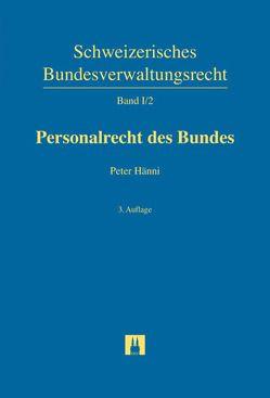 Personalrecht des Bundes von Hänni,  Peter