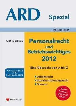 Personalrecht und Betriebswichtiges 2012 von Bleyer,  Birgit, Grün,  Sigrid, Lindmayr,  Manfred, Sabara,  Bettina, Sadlo,  Sabine, Tuma,  Barbara