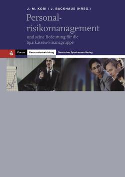 Personalrisikomanagement von Kobi,  Jean-Marcel