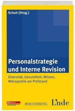 Personalstrategie und Interne Revision von Schuh,  Hannes