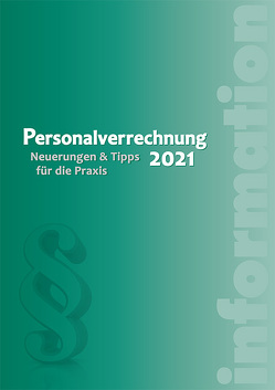 Personalverrechnung 2021 von Luxbacher,  Bernd, Schrenk ,  Friedrich