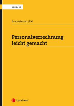 Personalverrechnung leicht gemacht von Braunsteiner,  Gerhard, Exl,  Wolfgang