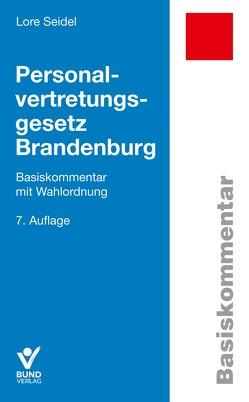 Personalvertretungsgesetz Brandenburg von Seidel,  Lore