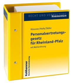 Personalvertretungsgesetz Rheinland-Pfalz von Jacobi,  Volker, Küssner,  Udo, Meerkamp,  Achim