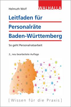 Personalvertretungsrecht Baden-Württemberg von Wolf,  Helmuth