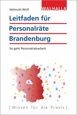 Personalvertretungsrecht Brandenburg von Wolf,  Helmuth