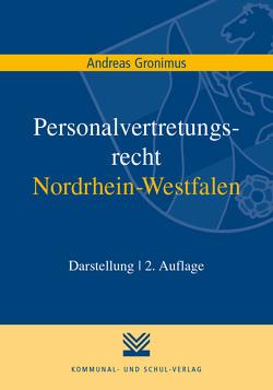 Personalvertretungsrecht Nordrhein-Westfalen von Gronimus,  Andreas