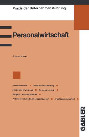 Personalwirtschaft von Kaiser,  Thomas