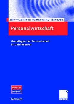 Personalwirtschaft von Janusch,  Matthias, Knorr,  Elke, Wickel-Kirsch,  Silke