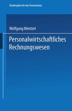 Personalwirtschaftliches Rechnungswesen von Kolb,  Meinulf