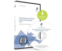 Personalwissen für Zahnarztpraxen und Dentallabore – Teil 2 von Sander / ZTM,  Stefan