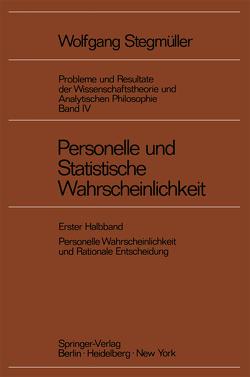 Personelle und Statistische Wahrscheinlichkeit von Stegmüller,  Wolfgang