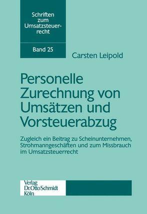 Personelle Zurechnung von Umsätzen und Vorsteuerabzug von Leipold,  Carsten