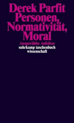 Personen, Normativität, Moral von Hoesch,  Matthias, Jefferson,  Anneli, Muders,  Sebastian, Parfit,  Derek, Rüther,  Markus