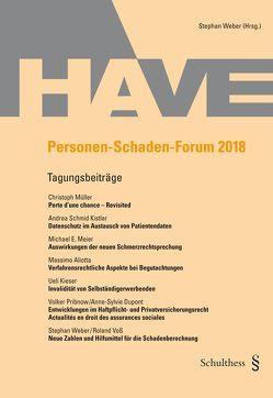 Personen-Schaden-Forum 2018 von Weber,  Stephan