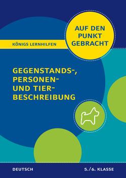 Gegenstands-, Personen- und Tierbeschreibung für die 5. und 6. Klasse. von Rebl,  Werner
