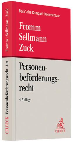 Personenbeförderungsrecht von Fey,  Michael, Fromm,  Günter, Meyer,  Karlheinz, Sellmann,  Klaus-Albrecht, Zuck,  Holger
