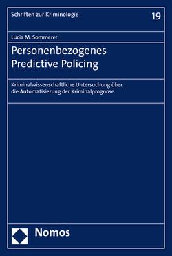 Personenbezogenes Predictive Policing von Sommerer,  Lucia