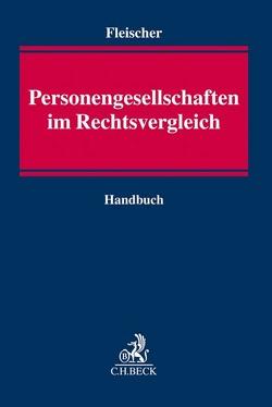 Personengesellschaften im Rechtsvergleich von Fleischer,  Holger