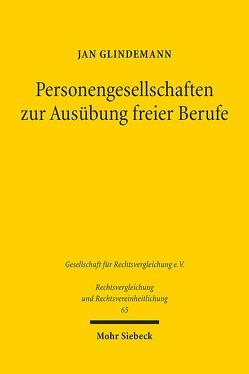 Personengesellschaften zur Ausübung freier Berufe von Glindemann,  Jan